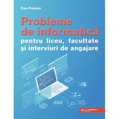 Probleme de informatică pentru liceu, facultate și interviuri de angajare