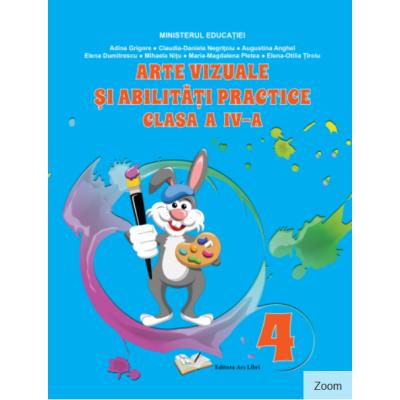 Arte vizuale și abilități practice - manual clasa a IV-a