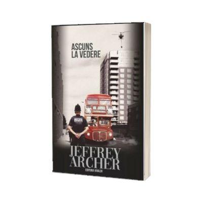 Ascuns la vedere - Jeffrey Archer