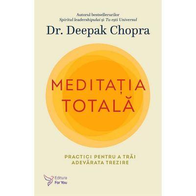 Meditația totală – Deepak Chopra