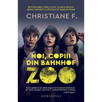 Noi, copiii din Bahnhof Zoo - Christiane F.