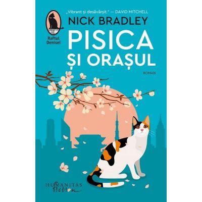 Pisica si orasul - Nick Bradley