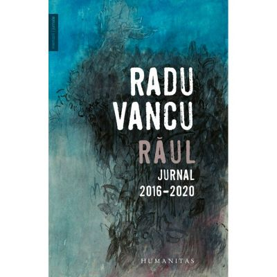 Raul. Jurnal, 2016–2020
