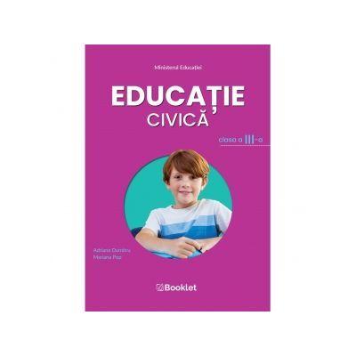 Educatie civica. Manual pentru clasa a III-a - Mariana Pop, Adriana Dumitru