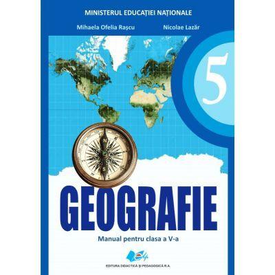 Geografie, manual pentru clasa a V-a - Mihaela Ofelia Rascu