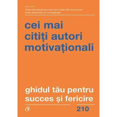 Ghidul tău pentru succes și fericire. Cei mai cititi autori motivationali