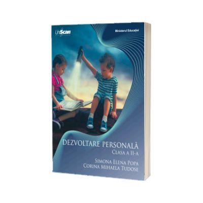 Dezvoltare personala manual, pentru clasa a II-a -  Simona Elena Popa