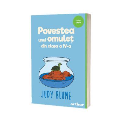 Povestea unui omulet din clasa a IV-a - Blume, Judy
