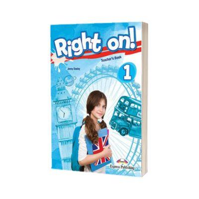 Right on! 1 Teachers Book. Manualul profesorului, Level Beginner (A1) - Jenny  Dooley