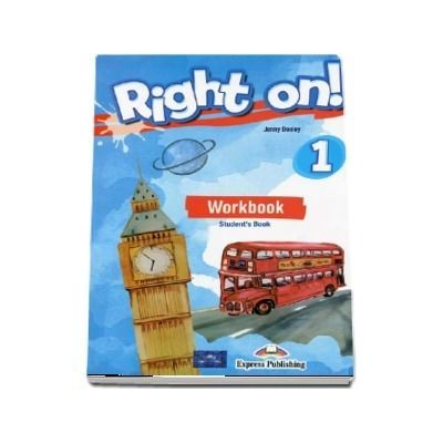 Right on! 1 Workbook with Digibook app. Caiet de limba engleza, level Beginner (A1) - Jenny Dooley