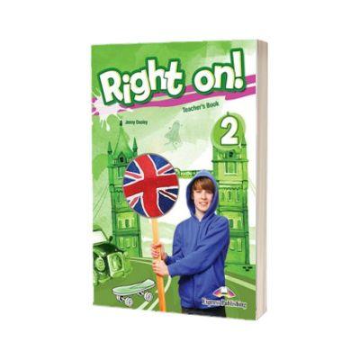 Right on! 2 Teachers Book. Manualul profesorului - Elementary A2 - Jenny Dooley